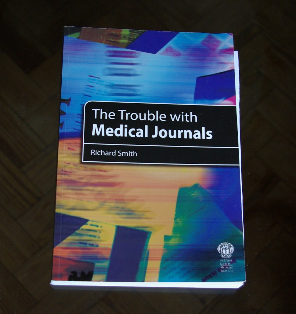 The Trouble with Medical Journals by Dr Richard Smith